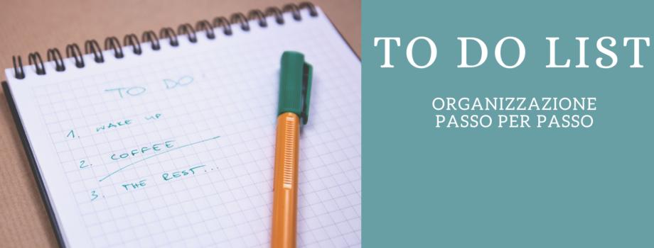 Organizzazione passo per passo: to do list!