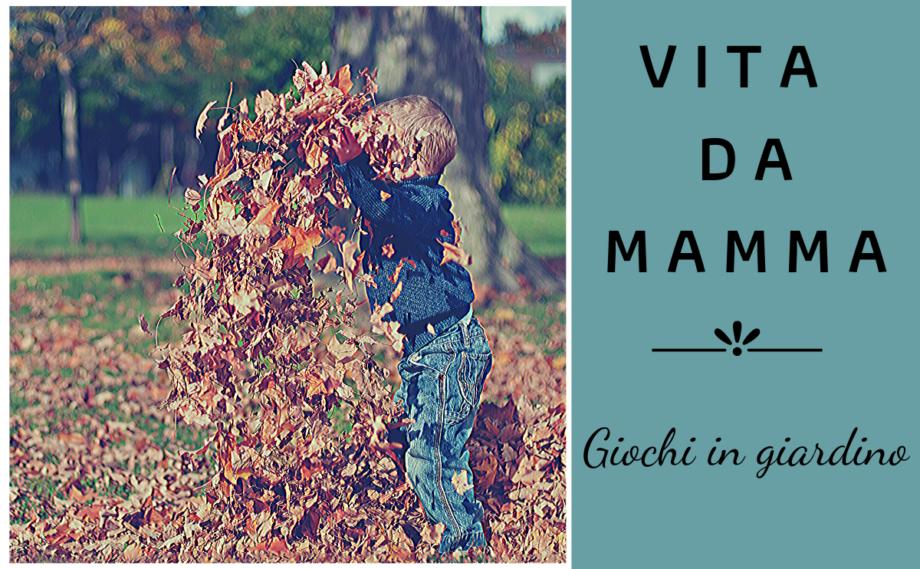 10 attività per bambini da fare in giardino (o terrazza!)